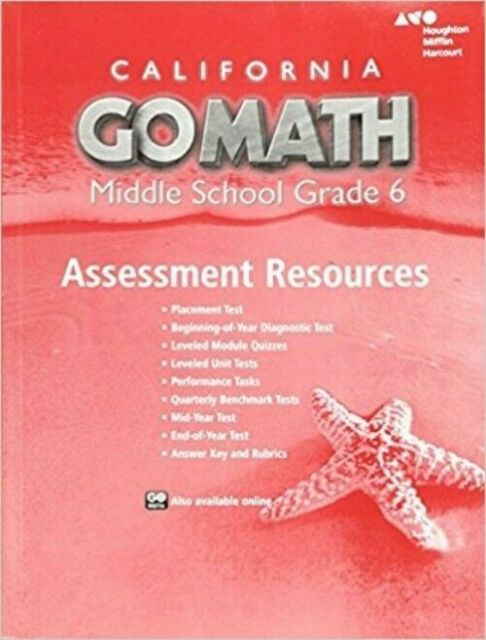 Grade 6 Go Math California Middle School Assessment Resources With Answers  6th