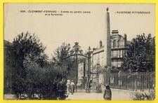 cpa RARE Ecrite en 1916 CLERMONT FERRAND Entrée du JARDIN LECOQ et la PYRAMIDE