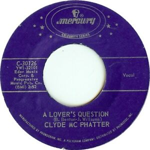 CLYDE-McPHATTER-A-Lover-039-s-Question-7-034-45
