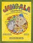 Jangala Tribal Warriors: English Version by Nancy Azevedo Bonilla, Sherry Blair (Paperback / softback, 2013)