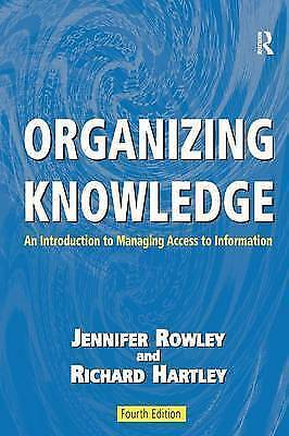 1 of 1 - Organizing Knowledge: An Introduction to Managing Access to-ExLibrary