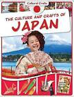 The Culture and Crafts of Japan by Miriam Coleman (Paperback / softback, 2015)