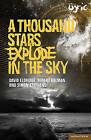 A Thousand Stars Explode in the Sky by Simon Stephens, David Eldridge, Robert Holman (Paperback, 2010)