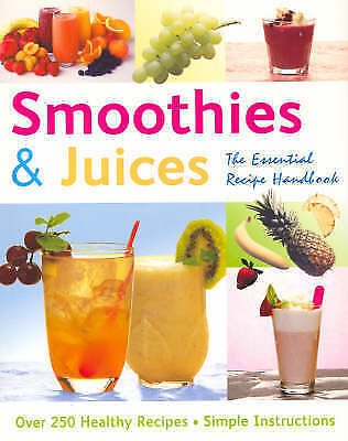 Smoothies and Juices: The Essential Recipe Handbook by Gina Steer (Paperback,...