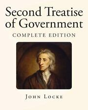 Second Treatise of Government by John Locke (2013, Paperback)