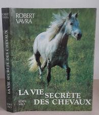 Robert Vavra - La Vie Secrète Des Chevaux - 1979 - Vilo