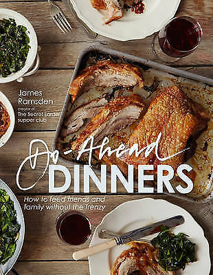 1 of 1 - Do-Ahead Dinners: How to Feed Friends and Family Without the Frenzy-ExLibrary