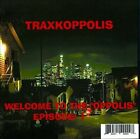 """Traxkoppolis: Welcome To the """"Oppolis"""", Episode 1 [Slimline] by Various Artists (CD)"""
