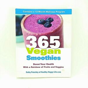 365-Vegan-Smoothies-by-Kathy-Patalski-Paperback-2013-Recipes-Health-Book