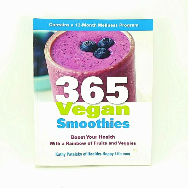 365 Vegan Smoothies by Kathy Patalski Paperback 2013 Recipes Health Book