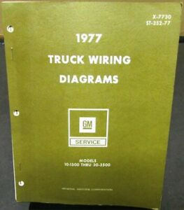 1977 GMC Chevy Electrical Wiring Diagram Manual Truck 10 ...