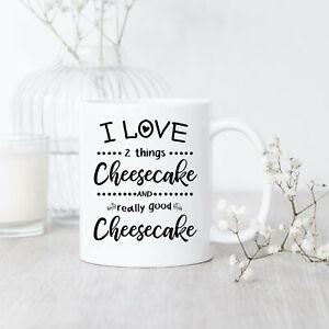 I Love Cheesecake Mug Cheesecake Mug Cheesecake Lover Cheesecake Baker Sweet