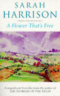 A Flower That's Free by Sarah Harrison (Paperback, 1987)