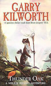 Welkin-Weasels-1-Thunder-Oak-Kilworth-Garry-Very-Good-Book