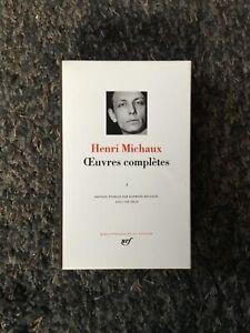 [Pléiade] HENRI MICHAUX - OEUVRES COMPLETES - T.1 - 1998 - Superbe !