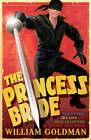 The Princess Bride by William Goldman (Paperback, 2008)