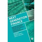Next Generation Finance: Adapting the Financial Services Industry to Changes in Technology, Regulation and Consumer Behaviour by Robert Lempka, Paul D. Stallard (Hardback, 2013)