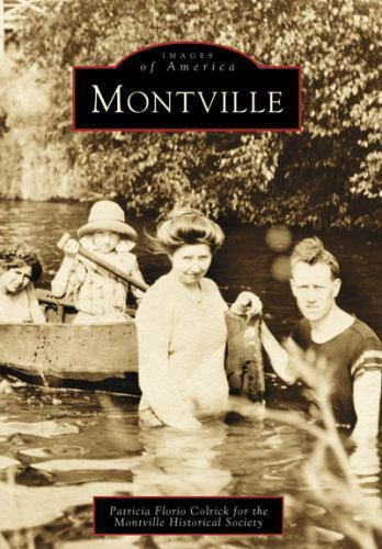 Montville Historical Society : Montville (Images of America: New Jersey