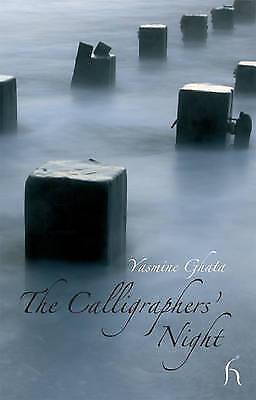 1 of 1 - Andrew Brown (translator), Yasmine Ghata, The Calligraphers' Night (Hesperus Fic