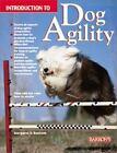 Introduction to Dog Agility by Margaret H. Bonham (2000, Paperback)