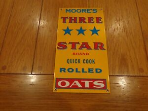 VINTAGE-MOORE-039-S-THREE-STAR-ROLLED-OATS-11-034-PORCELAIN-METAL-SODA-POP-GAS-OIL-SIGN