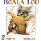 Koala Lou by Mem Fox (Hardback, 1994)