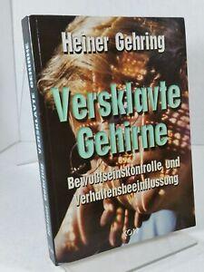 Versklavte-Gehirne-Bewusstseinskontrolle-und-Verhaltensbeeinflussung-Heiner-Ge