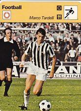 FOOTBALL carte joueur fiche photo MARCO TARDELLI équipe JUVENTUS