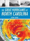 Disaster: The Great Hurricanes of North Carolina by John Hairr (2008, Paperback)