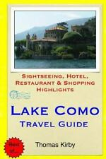 Lake Como Travel Guide : Sightseeing, Hotel, Restaurant and Shopping...