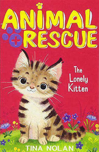 The Lonely Kitten (Animal Rescue) by Nolan, Tina, NEW Book, FREE & FAST Delivery