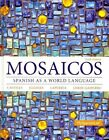 Mosaicos: Spanish as a World Language Plus Myspanishlab with Pearson Etext -- Access Card Package (Multi-Semester Access) by Elizabeth E Guzman, Judith E Liskin-Gasparro, Matilde Olivella Castells, Paloma E Lapuerta (Mixed media product, 2014)