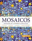 Mosaicos: Spanish as a World Language Plus Myspanishlab with Pearson Etext -- Access Card Package (Multi-Semester Access) by Elizabeth E Guzman, Judith E Liskin-Gasparro, Matilde Olivella Castells, Paloma E Lapuerta (Mixed media product, 2014)