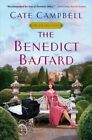 The Benedict Bastard by Cate Campbell (Paperback, 2014)