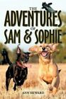 The Adventures of Sam and Sophie Heward Ann 1438974728