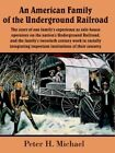 an American Family of The Underground Railroad 9781420849073 Paperback