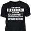 T-Shirt-Elektriker-Dummheit-Lustig-Geschenk-Spruch-Handwerker-Baustelle Indexbild 7