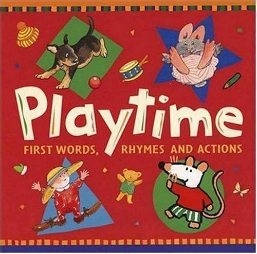 Playtime : First Words, Rhymes, and Actions by Ronald L. McDonald