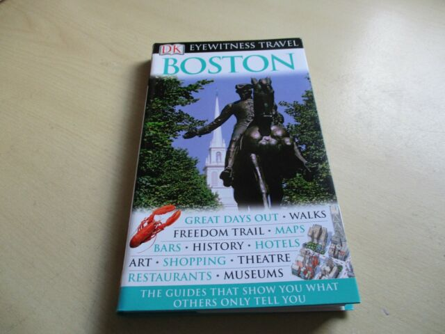 DK Eyewitness Travel Guide: Boston by D. Lyon, T. Bross, P. Harris ONE OWNER