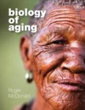 Biology of Aging by Roger B. McDonald (2013, Paperback)