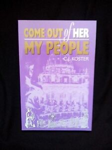 034-Come-Out-Of-Her-My-People-034-C-J-Koster