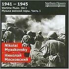 Nikolay Myaskovsky - Wartime Music, Vol. 1: Nikolai Myaskovsky (2009)