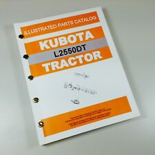 Kubota L2550dt L2550 Tractor Parts Assembly Manual Catalog Exploded Views