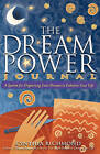 The Dream Power Journal: A System for Organizing Your Dreams to Enhance Your Life by Cynthia Richmond (Paperback / softback, 2010)