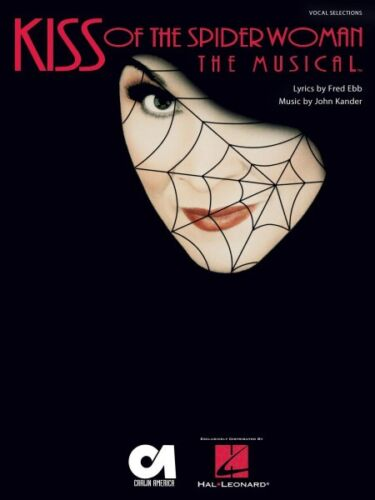 Kiss of the Spider Woman The Musical Sheet Music Vocal Selections NEW 000313277