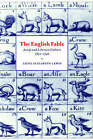 The English Fable: Aesop and Literary Culture, 1651-1740 by Jayne Elizabeth Lewis (Hardback, 1996)