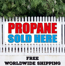 Banner Vinyl Propane Sold Here Advertising Sign Flag Gas Tanks Replacement