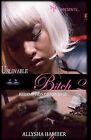 Unlovable Bitch 2: Redemption or Revenge by Allysha Hamber (Paperback / softback, 2010)
