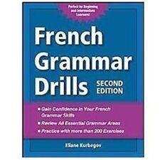 French Grammar Drills by Eliane Kurbegov (2012, Paperback)