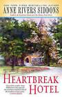 Heartbreak Hotel by Anne Rivers Siddons (Paperback / softback, 2007)